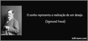 frase-o-sonho-representa-a-realizacao-de-um-desejo-sigmund-freud-101388